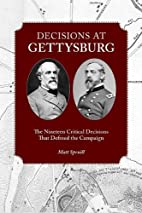 Decisions at Gettysburg: The Nineteen…
