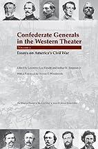 Confederate Generals in the Western Theater,…
