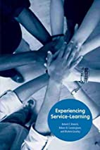 Experiencing Service-Learning by Robert F.…