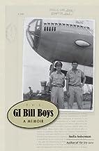 The GI Bill Boys: A Memoir by Stella…