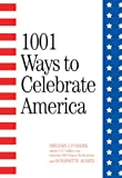 Godek, Gregory J. P.: 1001 Ways to Celebrate America