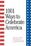 Godek, Gregory J. P.: 1001 Ways to Celebrate America