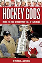 Hockey Gods: The Inside Story of the Red…