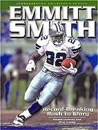 Emmitt Smith: Record-Breaking Rush to Glory…