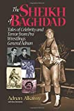Bernstein, Ross: The Sheik of Baghdad: Tales of Celebrity and Terror from Pro Wrestling's General Adnan