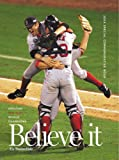 Globe, Boston: Believe It! Amazing Red Sox: World Champions
