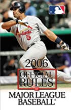 2006 Official Rules Of Major League Baseball…