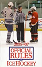 The Official Rules Of Ice Hockey 2005-07…
