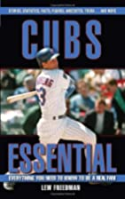 Cubs Essential: Everything You Need to Know…