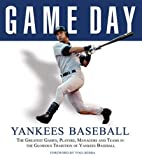 Game Day: Yankees Baseball: The Greatest…
