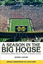 A Season in the Big House: An Unscripted,…
