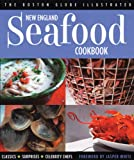BOSTON GLOBE: The Boston Globe Illustrated New England Seafood Cookbook