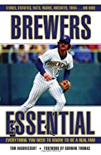 Brewers Essential: Everything You Need to…