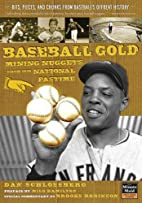 Baseball Gold: Mining Nuggets from Our…