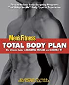 Total Body Plan: Men's Fitness by Bill…