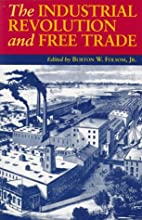 The Industrial Revolution and Free Trade by…