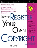 Warda, Mark: How to Register Your Own Copyright: With Forms