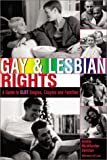 Sember, Brette McWhorter: Gay &amp; Lesbian Rights: A Guide for Glbt Singles, Couples, and Families