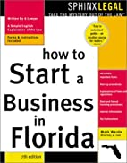 How to Start a Business in Florida, 7E…