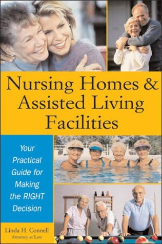 nursing-homes-and-assisted-living-facilities-your-practical-guide-for-making-the-right-decision-sphinx-legal