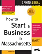 How to Start a Business in Massachusetts, 4E…