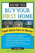 How To Buy Your First Home, Second Edition…