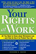 Your Rights at Work by Richard Busse