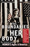 Debran Rowland: The Boundaries of Her Body: The Troubling History of Women's Rights in America