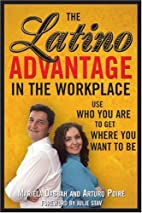 The Latino Advantage in the Workplace by…