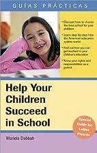 Help Your Children Succeed in School (An…