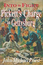 Into the Fight: Pickett's Charge at…