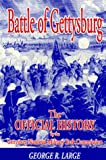 Large, George R.: Battle of Gettysburg: The Official History by the Gettysburg National Military Park Commission