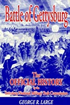 Battle of Gettysburg: The Official History…