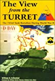 Folkestad, William B.: The View from the Turret: The 743rd Battalion During World War II
