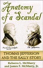 Anatomy of a Scandal: The Thomas Jefferson &…