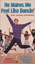 He makes me feel like dancin' by Emile…