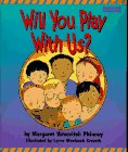 Will You Play With Us? (Read Me First…