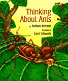 Brenner, Barbara: Thinking About Ants
