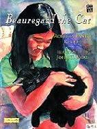 Beauregard, the Big Black Cat by Roberta…