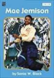 Sonia W. Black: Mae Jemison (Mondo Chapter Books)