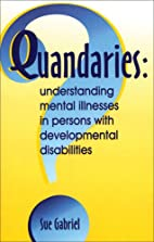 Quandaries: Understanding Mental Illnesses…