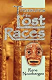 Rene Noorbergen: Treasures of the Lost Races