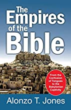 Empires of the Bible by Alonzo Trevier Jones