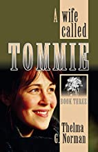 A wife called Tommie: Sequel to A girl…