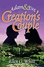 Creation's Couple by Ellen G. White