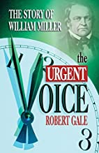 The urgent voice : the story of William…