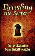 Decoding the Secret by Leo Schreven & Rich…