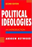 Heywood, Andrew: Political Ideologies: An Introduction