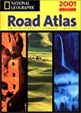 [???]: National Geographic Road Atlas 2001: United States, Canada, Mexico