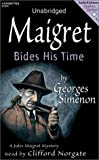 Simenon, Georges: Maigret Bides His Time (Mystery Masters Series)